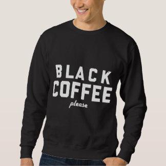 Zwarte Koffie tevreden Trui