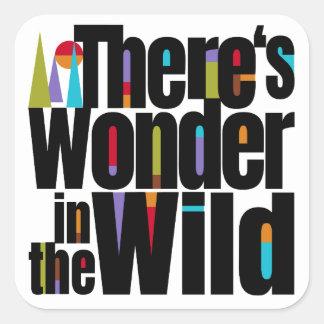 Zwerflust. Er zijn Wonder in de Wildernis. Vierkante Sticker